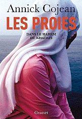 'Les Proies: Dans le harem de Kadhafi' by Annick Cojean