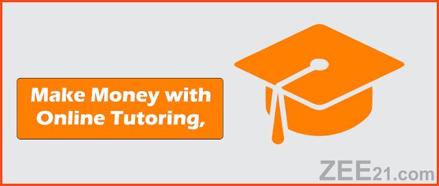 Make Money Online  with tutoring