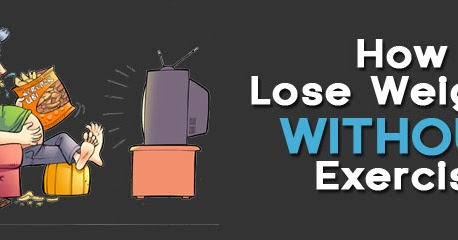 how can you lose weight without exercise  the most