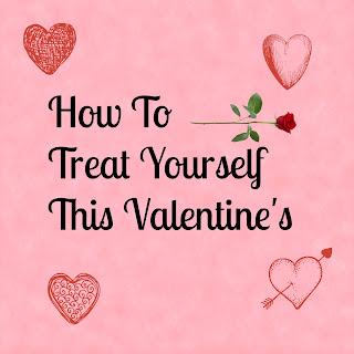 my lavender tinted world, valentine's day, pamper, treat