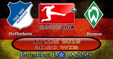 Prediksi Bola855 Hoffenheim vs Werder Bremen 11 Mei 2019