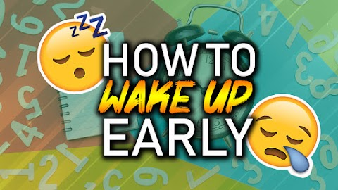 How to Wake Up Early Using These 12 Strategic Hacks