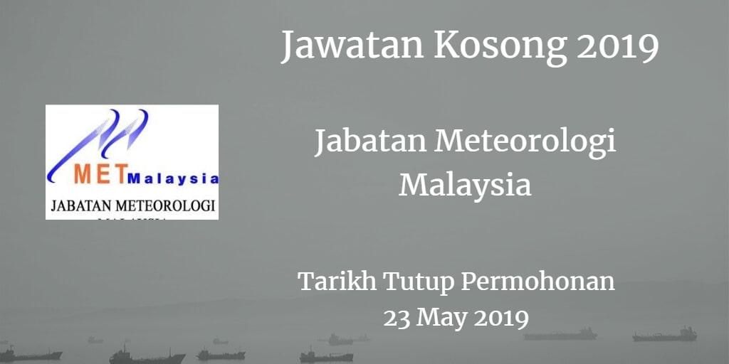 Jawatan Kosong Jabatan Meteorologi Malaysia  23 May 2019