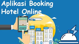 aplikasi booking hotel online murah terbaik