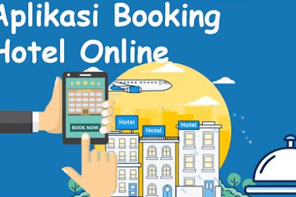 5 Aplikasi Booking Hotel Online Termurah Dan Terpercaya