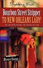 https://www.goodreads.com/book/show/11394762-bourbon-street-stripper-to-new-orleans-lady