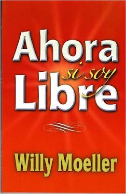 Willy Moeller-¡Ahora Sí Soy Libre!-