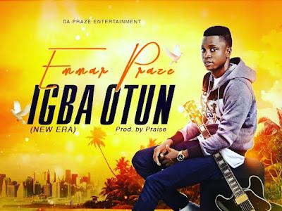 DOWNLOAD MP3: Emma Praze - Igba Otun (New Era)    @Emmar_praize_official  @Basebabaonline