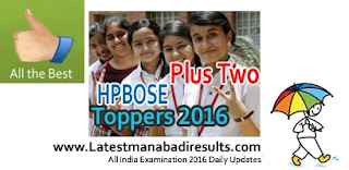 HP Board Plus Two {12th Class} Toppers 2016 Released, HPBOSE 12th Result 2016, HPBOSE +2, Himachal Board Plus Two Exam Toppers District wise Shimla, HPBOSE Toppers 12th