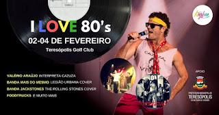 I Love 80's no Teresópolis Golf Club