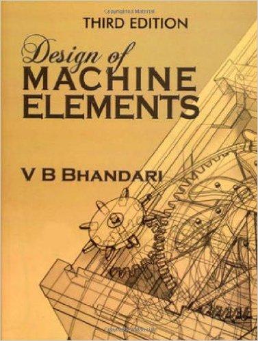 Image result for Design of Machine Elements by V. B. Bhandari