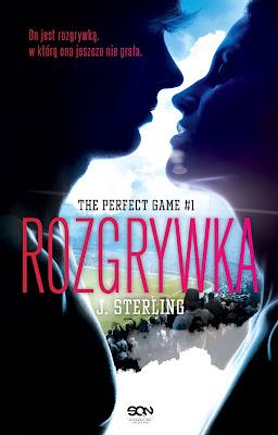 Gorąca zapowiedź - J. Sterling - The Perfect Game #1. Rozgrywka