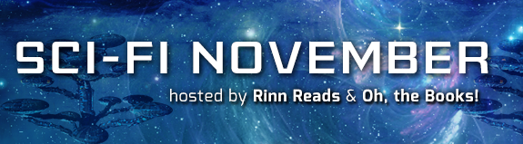 SciFi Month November Hosted by Rinn Reads and Oh, the Books!