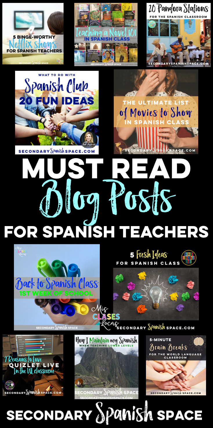 Must Read Blog Posts for Spanish Teachers | Secondary Spanish Space