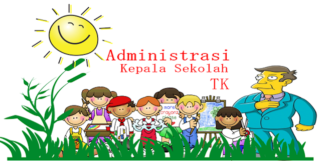 Administrasi Kepala Sekolah TK dan Administrasi Guru