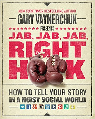 Download Free Jab, Jab, Jab, Right Hook: How to Tell Your Story in a Noisy Social World Book PDF
