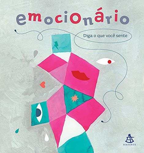 Emocionário Diga o que você sente - Cristina Núñez Pereira, Rafael R. Valcárcel