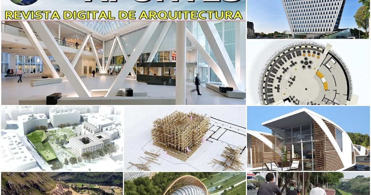 Revista Digital Apuntes De Arquitectura Revista Digital