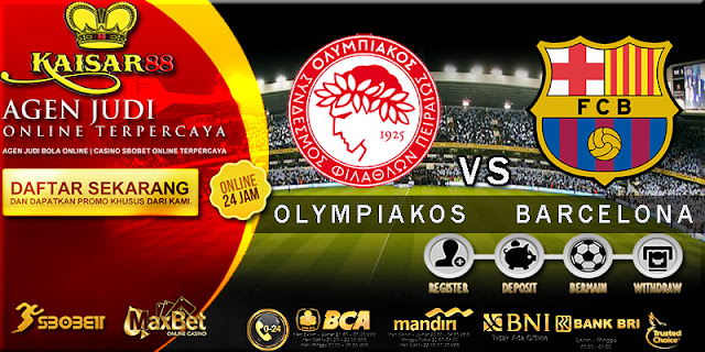 PREDIKSI OLYMPIAKOS PIRAEUS VS BARCELONA 01 NOVEMBER 2017