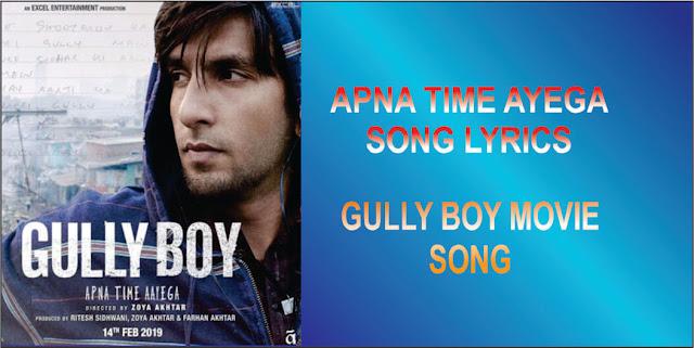 Apna Time Ayega song