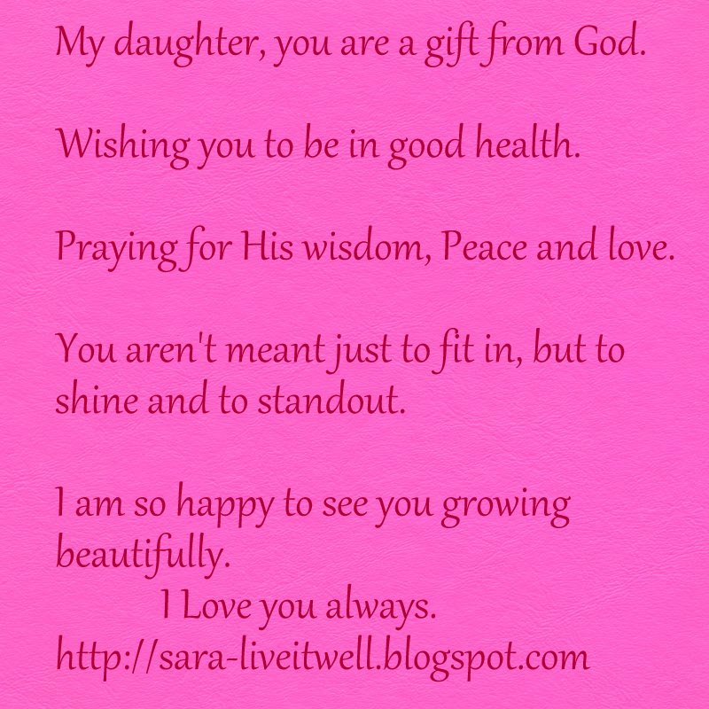 I Live For My Daughter Quotes: Live It Well: My Daughter Is A Gift