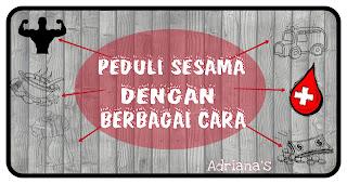 http://adriannisa.blogspot.com/2015/11/peduli-sesama-dengan-banyak-cara.html