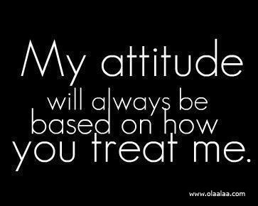 [Image: nice-attitude-quotes-thoughts-treat-great-best.jpg]