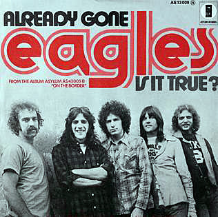 The Eagles... Already Gone