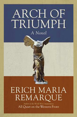 Arch of Triumph by Erich Maria Remarque - book cover