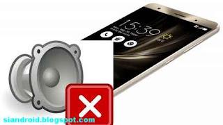 Cara mengatasi Speaker Telepon Zenfone ASUS tidak bersuara