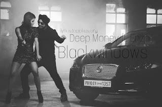 BLACKWINDOWS LYRICS: Dope Shope Singer Deep money presents his Latest Punjabi Song. This Song is Sung by Deep Money Ft. by Enzo.