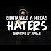 Video | Shatta Wale x Mr. Eazi - Haters (HD) | Watch/Download