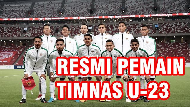 Daftar 20 Pemain TimNas U-23 Indonesia Ajang Asian Games 2018 (RESMI)