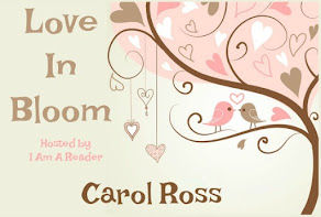 Love in Bloom featuring Carol Ross - 11 April