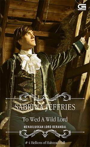 To Wed a Wild Lord - Hellions of Halstead Hall 4 PDF Karya Sabrina Jeffries