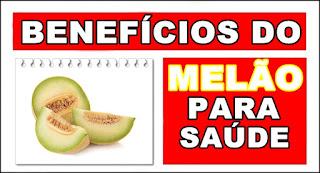 Benefícios do Melão para saúde