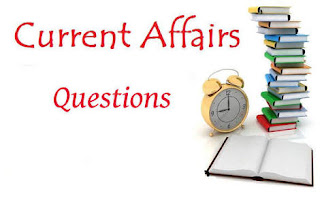 700 MOST EXPECTED CURRENT AFFAIRS QUESTIONS WITH ANSWER