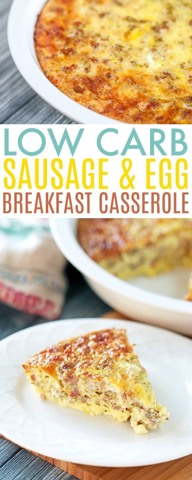 Sausage and Egg Low Carb Breakfast Casserole Recipe