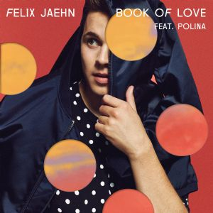 Book of Love - Felix Jaehn, Polina