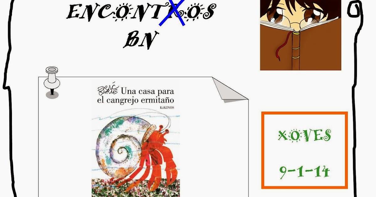 NO ALTO DO BARRIO...: 1º EncontXo 2014: Una casa para el cangrejo ...