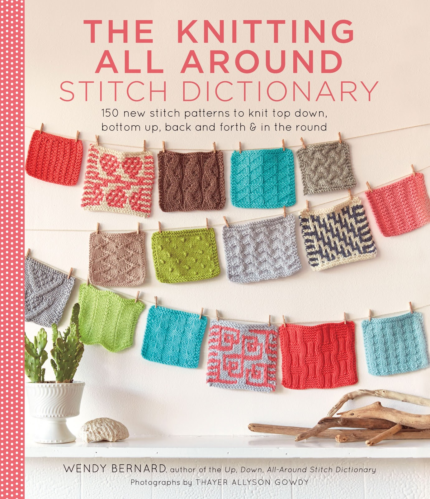 Knitting Cable Stitch Dictionary : The Yarniacs Podcast: The Knitting All Around Stitch Dictionary