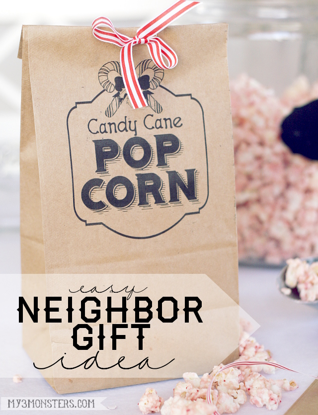 My 3 Monsters Easy Neighbor Gift IdeaCandy Cane Popcorn and
