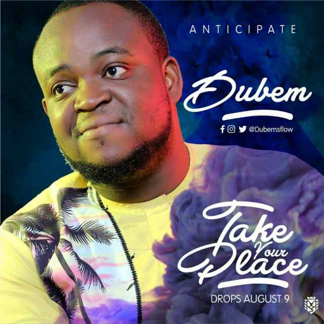 Music: Take Your Place - Dubem