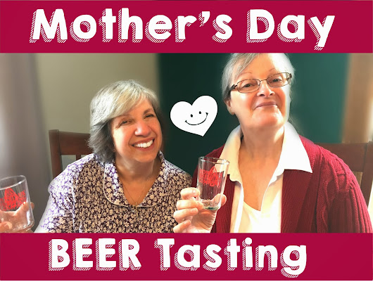 Mother's Day Beer Tasting!