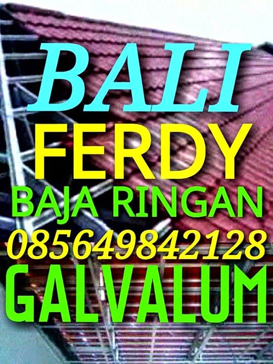 Baja Ringan Bali , Galvalum Bali, toko galvalum di Bali