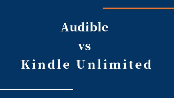 AudibleとKindle Unlimitedのメリット・デメリット比較