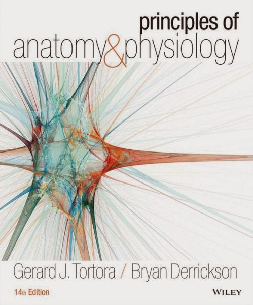 Tortora, Các nguyên lý Giải phẫu và Sinh lý học Người 14e