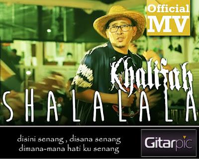 Chord Gitar Khalifah - Shalalala