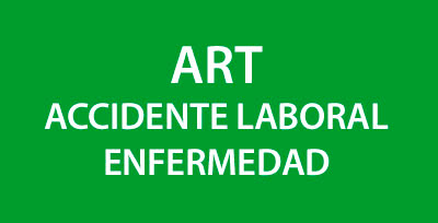 ART - Accidente Laboral - Enfermedad
