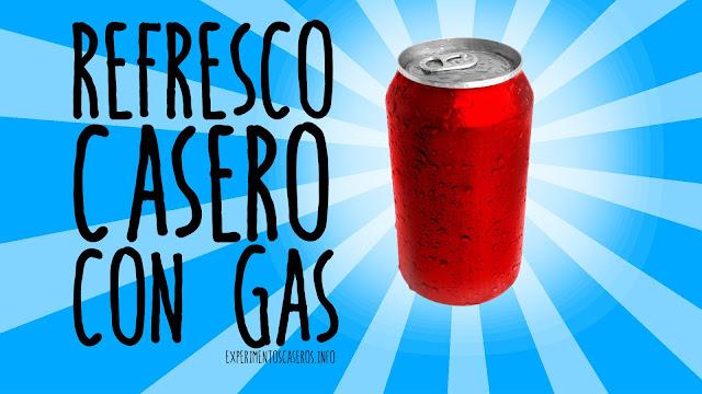 refresco, con, gas casero, experimento, quimica, facil, sencillo, ciencia, niños